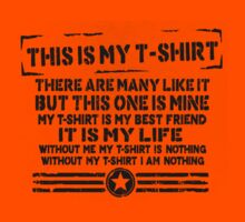 This is MY T-Shirt by Adam Roper