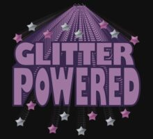 Are you 'Glitter Powered'? by PakuPakuMedia