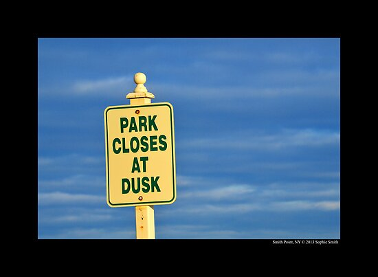 'Park Closes At Dusk' Vintage Sign - Smith Point Country Park, New York by © Sophie W. Smith