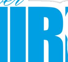 Forever Mirin (version 1 blue) Sticker