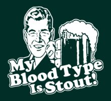 My Blood Type is Stout White by AngryMongo