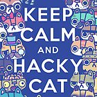 Keep Calm and Hackycat by hackycat