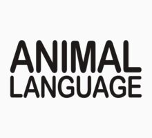 Animal Language by DropBass