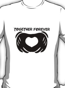 Forever together T-Shirt