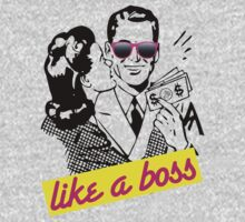 Like a boss by Proyecto Realengo