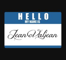 HELLO My name is Jean Valjean by SprinkleBuns