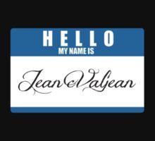 HELLO My name is Jean Valjean by SprinkleBuns