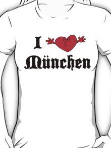 I Love Munchen T-Shirt