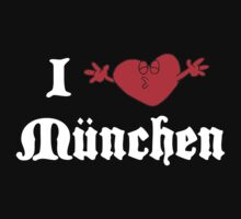 I Love Munchen by HolidayT-Shirts