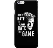 Don't Hate The Player iPhone Case/Skin
