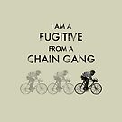 Chain Gang by SlackersPeloton