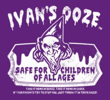 Ivan's Ooze by DCVisualArts