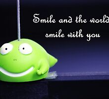 Smile and the world will smile with you by Louis Delos Angeles