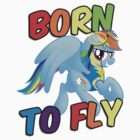 Born to Fly Shirt (Version 1) by broniesunite