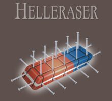 Helleraser by bruxeldesign