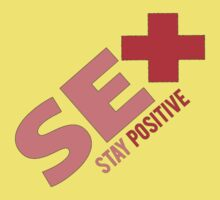 Sex + Stay Positive by Andrew Weaver