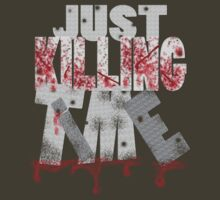 Just Killing TIME - o - by TeaseTees