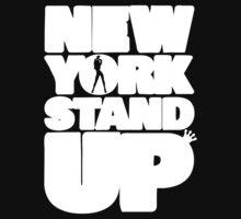 New York Stand Up | Fresh Threads by FreshThreadShop