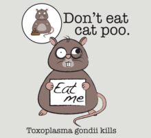 Don't eat cat poo by BenGilliland