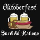 Oktoberfest Survival Rations by HolidayT-Shirts