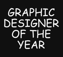 Graphic Designer Of The Year - For Dark Shirts by doodlemarks