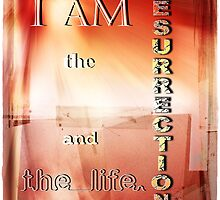 I am the Resurrection by Olga
