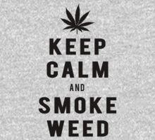 Keep Calm And Smoke Weed| Fresh Threads by FreshThreadShop