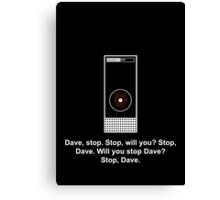 Hal 9000 Minimalist DAVE?! Canvas Print