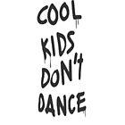 Cool Kids Don't Dance Zayn Malik by kristinidk