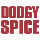 Dodgy Spice by CrazyAsia