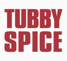 Tubby Spice by CrazyAsia
