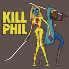 Kill Phil by SevenHundred