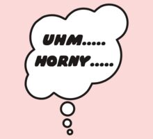 Uhm..... Horny...... by Bubble-Tees.com by Bubble-Tees