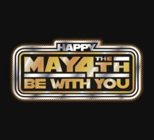 Happy May the 4th (Be with You) Day! V2 by justinglen75