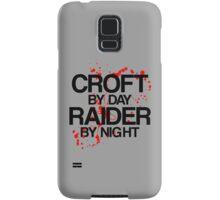 Croft by Day, Raider by Night Samsung Galaxy Case/Skin