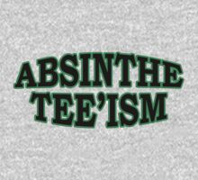 ABSINTHE TEE'ISM by Robin Brown