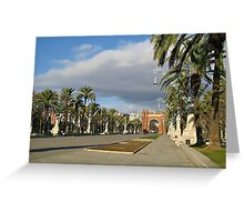 The Arc de Triomf in Barcelona Greeting Card