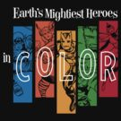 Earth's Mightiest Heroes - IN COLOR by Draganmac