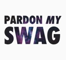 Pardon My Swag by dtdream