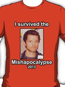 I survived the Mishapocalypse T-Shirt