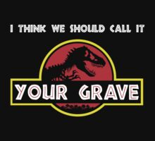 Your Grave (Jurassic Park) by jezkemp