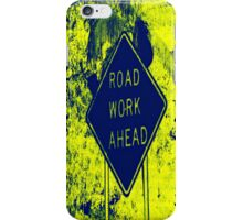 Road Work Ahead - Warhol Style Photography Print iPhone Case/Skin