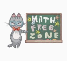 Math Free Zone by Skylar Swift