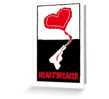 Heartbreaker Graphic Poster Greeting Card