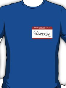 Hello Gavroche T-Shirt