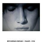 RECURRING DREAM (#1) by Daniel Cox