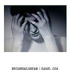 RECURRING DREAM (#4) by Daniel Cox