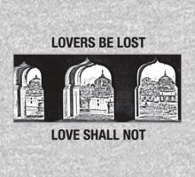 Lovers Be Lost, Love Shall Not (Dark on Light) by Chandra Kuchibhotla