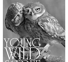 Young, Wild and Free by youngbossteam