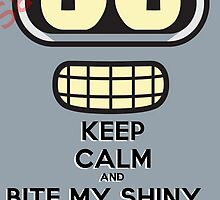 Futurama Poster Keep Calm and Bite my shiny metal ass Poster by TheUniqueArt